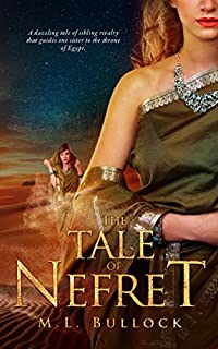 The Tale Of Nefret by M.L. Bullock ebook deal