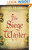 The Siege Winter: A Novel