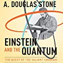 Einstein and the Quantum: The Quest of the Valiant Swabian