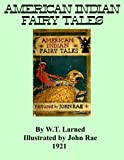 img - for American Indian Fairy Tales: Stories Gathered from The Lake Superior Region During the 1830s book / textbook / text book