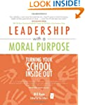 Leadership with a Moral Purpose: Turn...