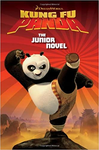 Kung Fu Panda: The Junior Novel (DreamWorks Kung Fu Panda)