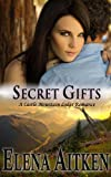Secret Gifts (A Castle Mountain Lodge Romance Book 4)