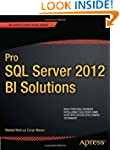 Pro SQL Server 2012 BI Solutions (Exp...