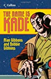 Alan Gibbons Read On - The Name is Kade