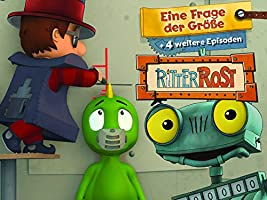 Ritter Rost - Eine Frage der Gr��e