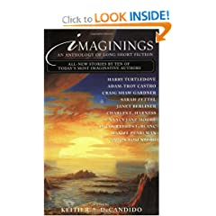 Imaginings:  An Anthology of Long Short Fiction by Keith R. A. DeCandido,&#32;Gary Halsey,&#32;Harry Turtledove and H. Courreges LeBlanc