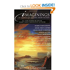 Imaginings:  An Anthology of Long Short Fiction by