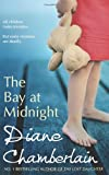 Diane Chamberlain The Bay at Midnight