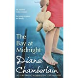 The Bay at Midnight (MIRA)by Diane Chamberlain