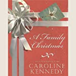 A Family Christmas | Caroline Kennedy