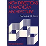 New Directions in American Architecture ~ Robert A. M. Stern