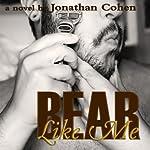 Bear Like Me | Jonathan Cohen