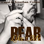 Bear Like Me | [Jonathan Cohen]