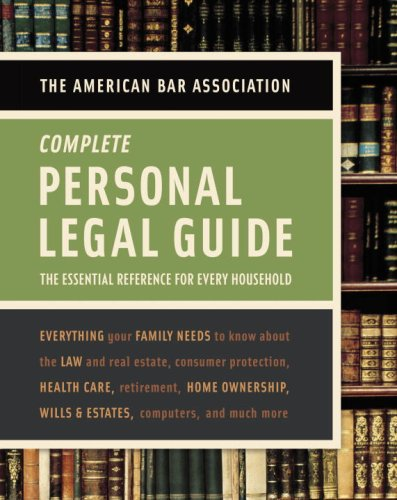American Bar Association Complete Personal Legal Guide:...