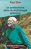 img - for Le Symbolisme dans la mythologie grecque book / textbook / text book