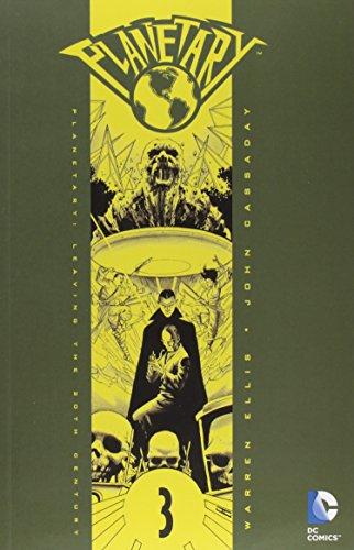 Planetary TP Vol 03 Leaving TP The 20 Th Century (Planetary (DC Comics))