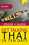 Get Talking Thai in Ten Days: Teach Y...