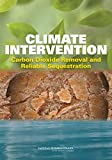 img - for Climate Intervention:: Carbon Dioxide Removal and Reliable Sequestration book / textbook / text book
