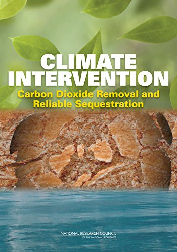 Climate intervention : carbon dioxide removal and reliable sequestration