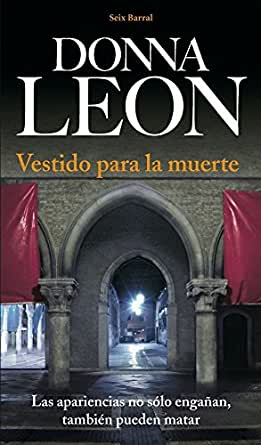 Amazon.com: Vestido para la muerte (Spanish Edition) eBook: Donna Leon