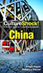 Culture Shock! China: A Survival Guid...