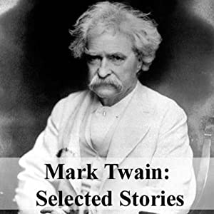 Mark Twain: Selected Stories | [Mark Twain]