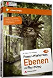 Powerworkshops: Ebenen in Photoshop - Video-Training (PC+MAC+Linux+iPad)