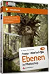 Powerworkshops: Ebenen in Photoshop -...