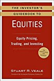 The Investor's Guidebook to Equities: Eq...