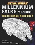 Star Wars Millennium Falke: Technisches Handbuch