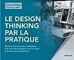 Le design thinking par la pratique. D...