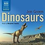 Dinosaurs | Jen Green