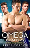 Omega: Team Play (Omega Games Series Book 2)