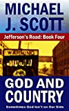 God And Country (Jefferson's Road Book 4)