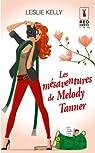Les m�saventures de Melody Tanner par Kelly