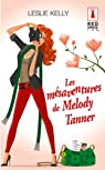 Les mésaventures de Melody Tanner par Kelly