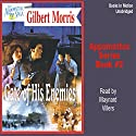 Gate of his Enemies: Appomattox Series #2 Audiobook by Gilbert Morris Narrated by Maynard Villers