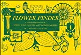 Flower Finder: A Guide to the Identification of Spring Wild Flowers and Flower Families East of the Rockies and North of the Smokies, Exclusive of Trees and Shrubs (Nature Study Guides) (0912550007) by May Theilgaard Watts