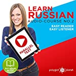 Learn Russian - Easy Reader - Easy Listener - Parallel Text Audio Course No. 2 |  Polyglot Planet