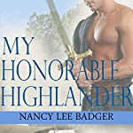 My Honorable Highlander: Highland Games Through Time | Nancy Lee Badger