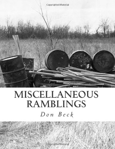 Miscellaneous Ramblings: A Collection Of Columns