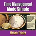 Time Management Made Simple (Unabridged)
