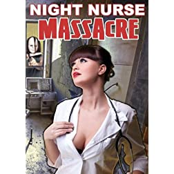 Night Nurse Massacre
