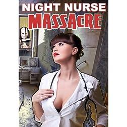 Night Nurse Massacre