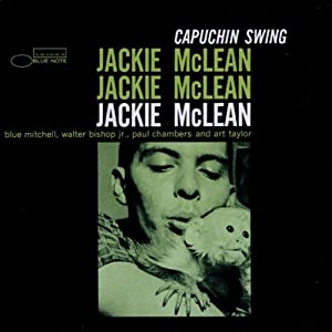 Jackie McLean - 癮 - 时光忽快忽慢,我们边笑边哭!