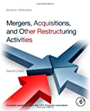img - for Mergers, Acquisitions, and Other Restructuring Activities, Seventh Edition book / textbook / text book