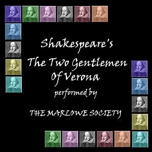 Two Gentlemen of Verona (Dramatised) Performance