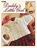 img - for Daddy's Little Girl (Leisure Arts #3332) by Spinrite (2002-11-01) book / textbook / text book