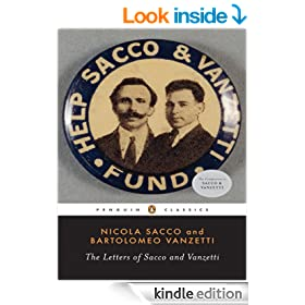 The Letters of Sacco and Vanzetti (Penguin Classics)